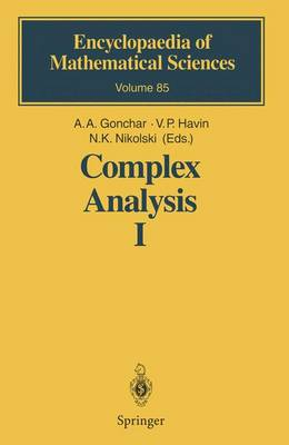 Complex Analysis I: Entire and Meromorphic Functions Polyanalytic Functions and Their Generalizations - Encyclopaedia of Mathematical Sciences 85 (Hardback)