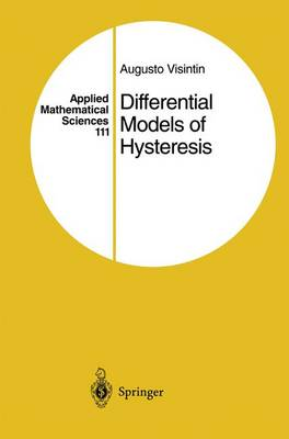 Differential Models of Hysteresis - Applied Mathematical Sciences 111 (Hardback)