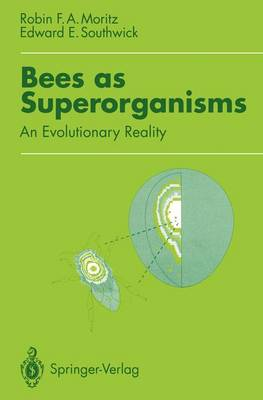 Bees as Superorganisms: An Evolutionary Reality (Hardback)