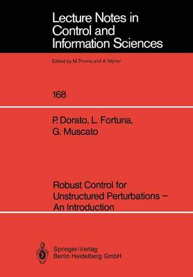 Robust Control for Unstructured Perturbations - An Introduction - Lecture Notes in Control and Information Sciences 168 (Paperback)