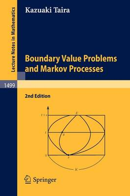Boundary Value Problems and Markov Processes - Lecture Notes in Mathematics v. 1499 (Paperback)