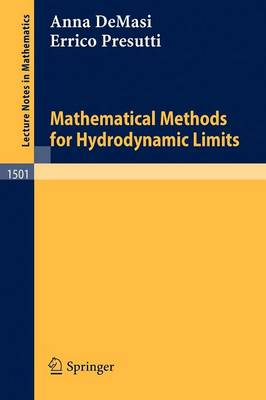 Mathematical Methods for Hydrodynamic Limits - Lecture Notes in Mathematics 1501 (Paperback)