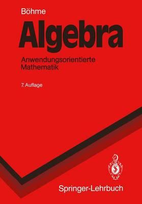 Algebra - Springer-Lehrbuch (Paperback)