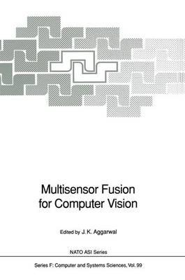 Multisensor Fusion for Computer Vision - Nato ASI Subseries F: 99 (Hardback)