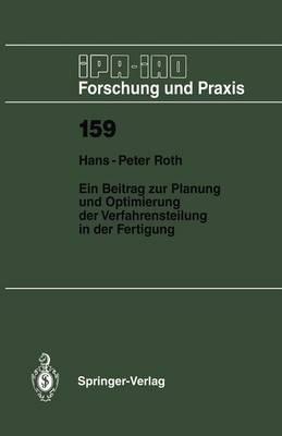 Ein Beitrag zur Planung und Optimierung der Verfahrensteilung in der Fertigung - IPA-IAO - Forschung und Praxis 159 (Paperback)