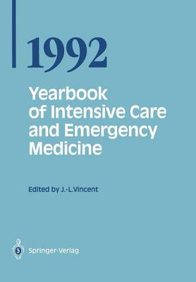 Yearbook of Intensive Care and Emergency Medicine 1992 - Yearbook of Intensive Care and Emergency Medicine 1992 (Paperback)