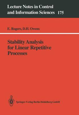 Stability Analysis for Linear Repetitive Processes - Lecture Notes in Control and Information Sciences 175 (Paperback)