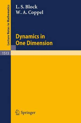 Dynamics in One Dimension - Lecture Notes in Mathematics 1513 (Paperback)