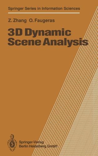 3D Dynamic Scene Analysis: A Stereo Based Approach - Springer Series in Information Sciences v. 27 (Hardback)