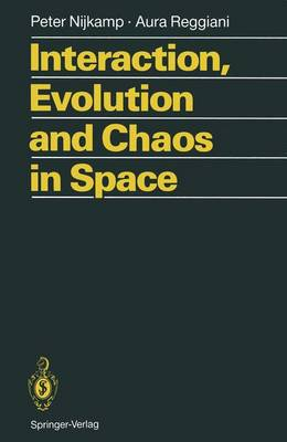 Interaction, Evolution and Chaos in Space (Hardback)