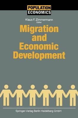 Migration and Economic Development - Population Economics (Hardback)