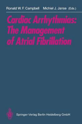 Cardiac Arrhythmias: Management of Atrial Fibrillation (Paperback)