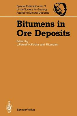 Bitumens in Ore Deposits - Special Publications of the Society for Geology Applied to Mineral Deposits v. 9 (Hardback)