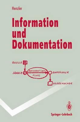Information und Dokumentation - Springer-Lehrbuch (Paperback)