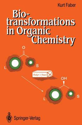 Biotransformations in Organic Chemistry: A Textbook (Hardback)