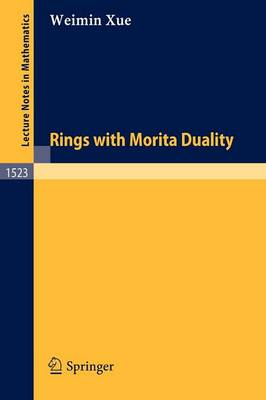 Rings with Morita Duality - Lecture Notes in Mathematics 1523 (Paperback)