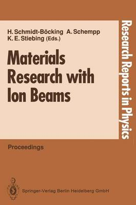 Materials Research with Ion Beams - Research Reports in Physics (Paperback)