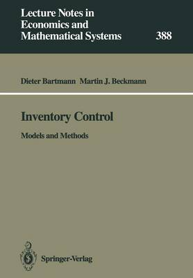 Inventory Control: Models and Methods - Lecture Notes in Economics and Mathematical Systems 388 (Paperback)
