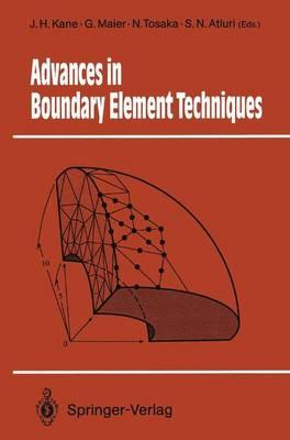 Advances in Boundary Element Techniques - Springer Series in Computational Mechanics (Hardback)