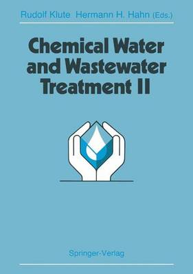 Chemical Water and Wastewater Treatment II: Proceedings of the 5th Gothenburg Symposium 1992, September 28-30, 1992, Nice, France (Hardback)