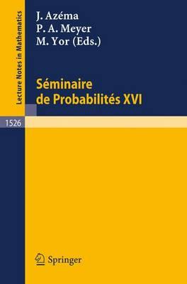 Seminaire De Probabilites Xxvi - Lecture Notes in Mathematics Vol 1526 (Paperback)