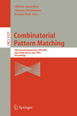 Combinatorial Pattern Matching: Third Annual Symposium, Tucson, Arizona, USA, April 29 - May 1, 1992. Proceedings - Lecture Notes in Computer Science 644 (Paperback)