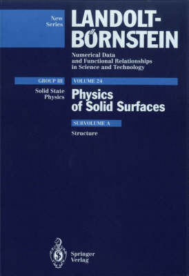 Structures: Structures Subvol. a - Condensed Matter 24a (Hardback)