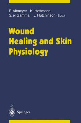 Wound Healing and Skin Physiology (Paperback)