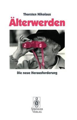 lterwerden: Die Neue Herausforderung (Paperback)