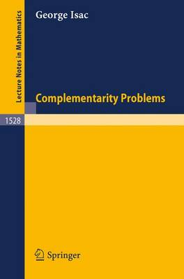 Complementarity Problems - Lecture Notes in Mathematics 1528 (Paperback)