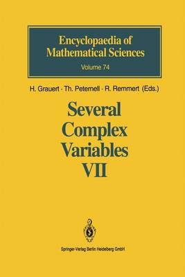 Several Complex Variables VII: Sheaf-Theoretical Methods in Complex Analysis - Encyclopaedia of Mathematical Sciences 74 (Hardback)