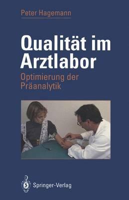 Qualitat im Arztlabor (Paperback)