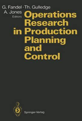 """Operations Research in Production Planning and Control: Joint German/US Conference on """"Recent Developments and New Perspectives of Operations Research in the Area of Production Planning and Control"""" : Revised Selected Papers (Hardback)"""