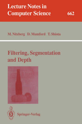Filtering, Segmentation and Depth - Lecture Notes in Computer Science 662 (Paperback)