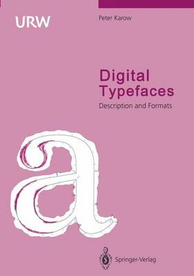 Digital Typefaces: Description and Formats (Hardback)