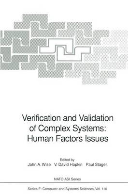 Verification and Validation of Complex Systems: Human Factors Issues - Nato ASI Subseries F: 110 (Hardback)