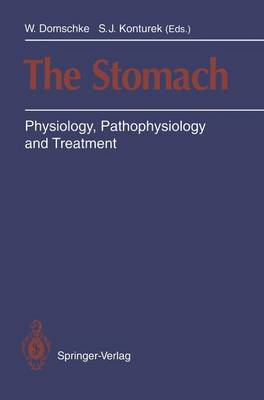 The Stomach: Physiology, Pathophysiology and Treatment (Paperback)