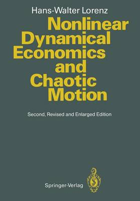 Nonlinear Dynamical Economics and Chaotic Motion (Hardback)