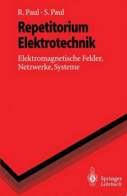 Repetitorium Elektrotechnik - Springer-Lehrbuch (Paperback)