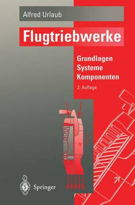 Flugtriebwerke: Grundlagen, Systeme, Komponenten (Paperback)
