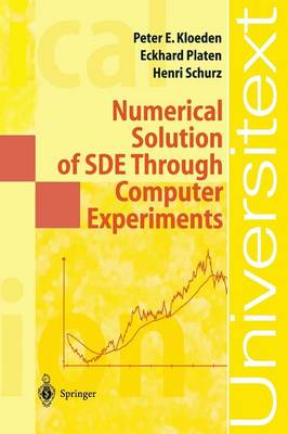 Numerical Solution of SDE Through Computer Experiments - Universitext (Paperback)