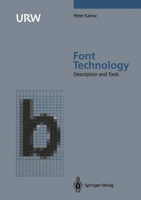 Font Technology: Methods and Tools (Hardback)