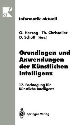 Grundlagen und Anwendungen der Kunstlichen Intelligenz - Informatik Aktuell / Subreihe Kunstliche Intelligenz (Paperback)