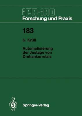 Automatisierung der Justage von Drehankerrelais - IPA-IAO - Forschung und Praxis 183 (Paperback)