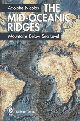 The Mid-Oceanic Ridges: Mountains Below Sea Level (Paperback)