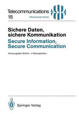 Sichere Daten, Sichere Kommunikation / Secure Information, Secure Communication - Telecommunications 18 (Paperback)