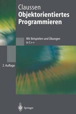 Objektorientiertes Programmieren - Springer-Lehrbuch (Hardback)