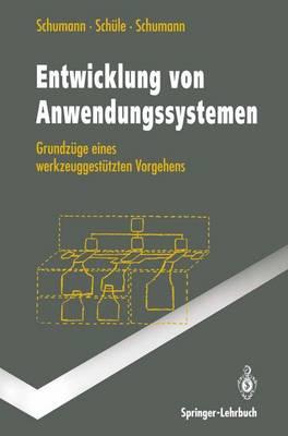 Entwicklung von Anwendungssystemen - Springer-Lehrbuch (Paperback)