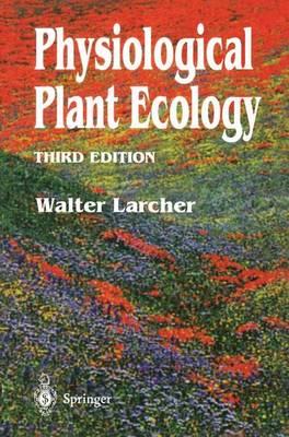 Physiological Plant Ecology: Ecophysiology and Stress Physiology of Functional Groups (Hardback)