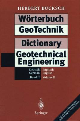 Worterbuch GeoTechnik / Dictionary Geotechnical Engineering: W Rterbuch Geotechnik Dictionary Geotechnical Engineering Deutsch - Englisch / German - English v. 2 (Hardback)